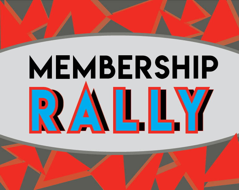 Membership Rally Recap