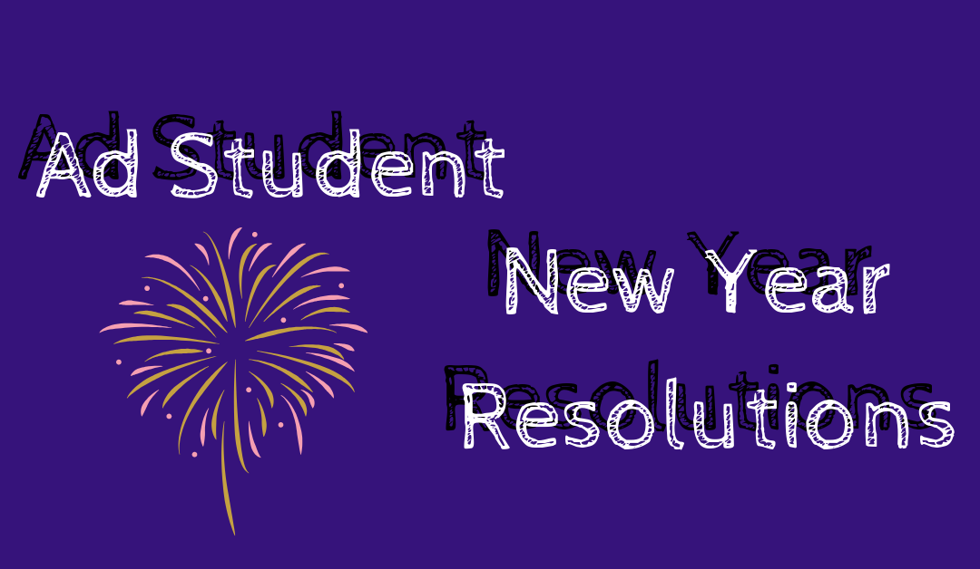 Ad Student New Year Resolutions