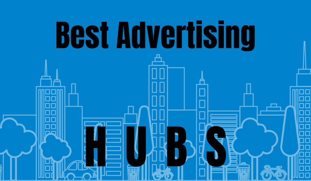 Best Advertising Hubs