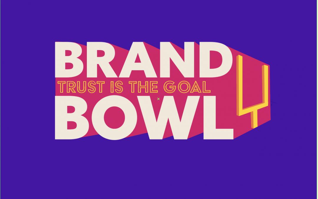 Brand Bowl 2019 Recap