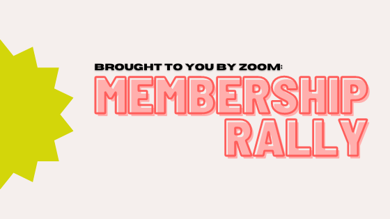 What to Bring to Membership Rally (Zoom Edition)
