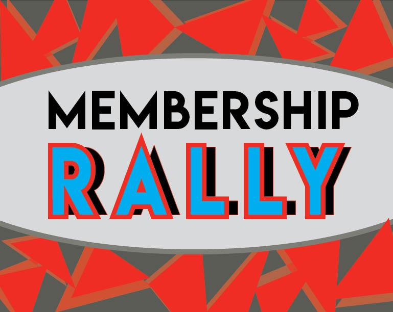 Membership Rally Recap