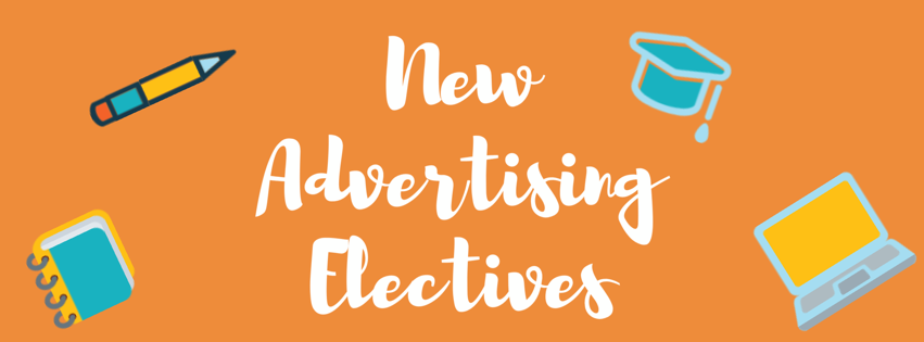 New Advertising Electives