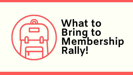 What to Bring to Membership Rally